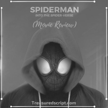 Spider-Man Into The Spiderverse (Movie Review)