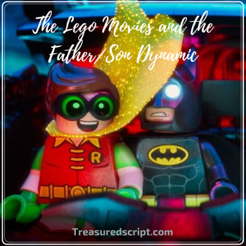 The Lego Movies and the FatherSon Dynamic