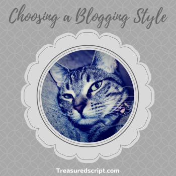 Choosing a Blogging Style