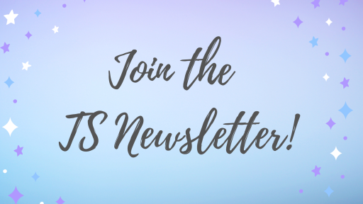 Join the TS Newsletter!