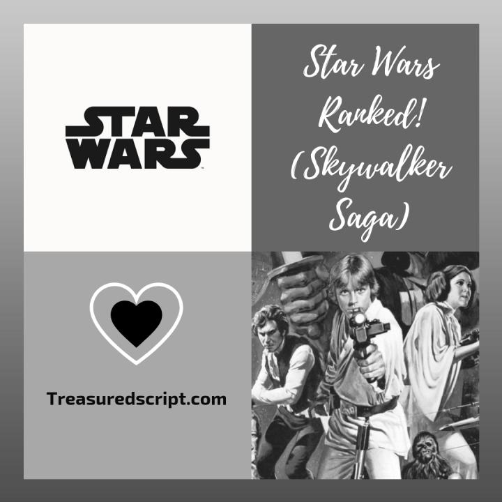 Star Wars Ranked! (SkywalkerSaga)