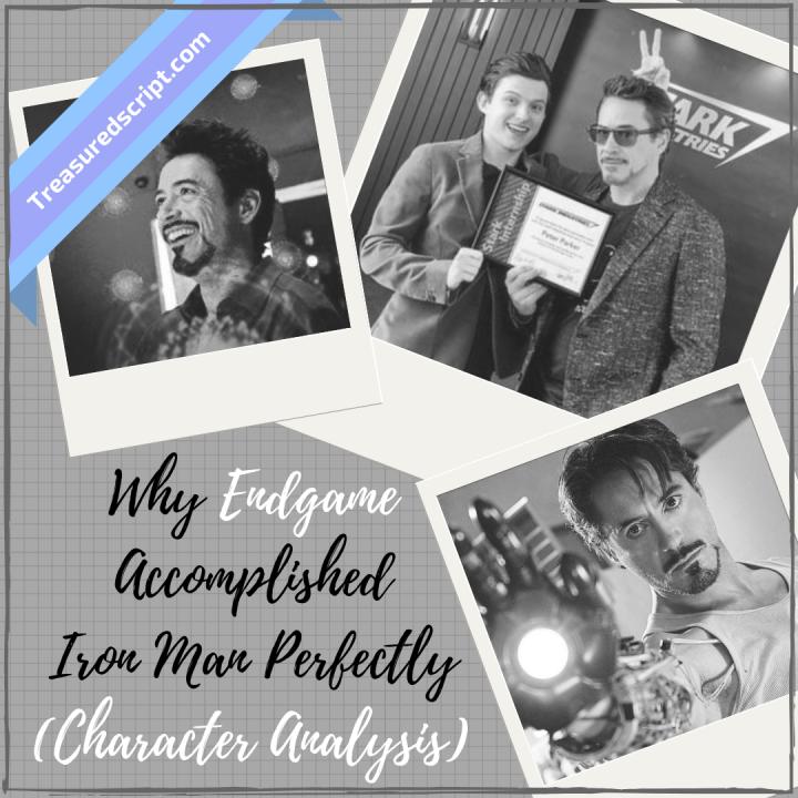 Why Endgame Accomplished Iron Man Perfectly (CharacterAnalysis)