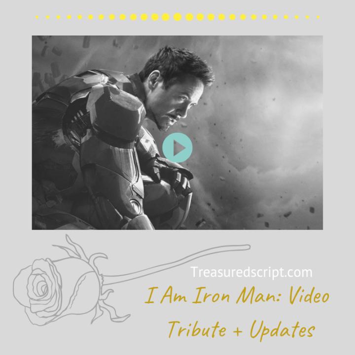 I Am Iron Man: Video Tribute +Updates