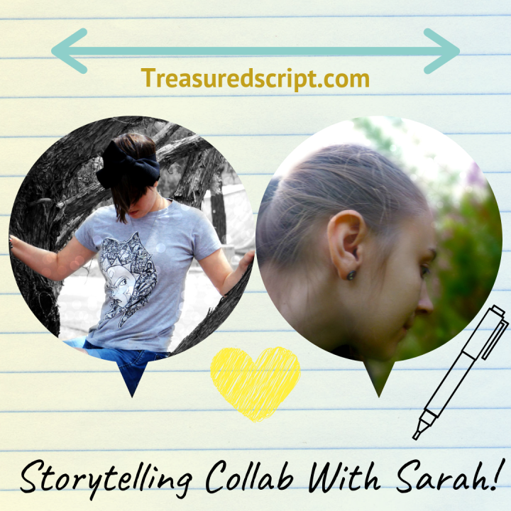 Storytelling Collab With Sarah!